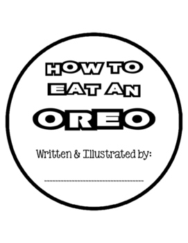 How To Eat an Oreo {Writing Project} by First Grade Garden