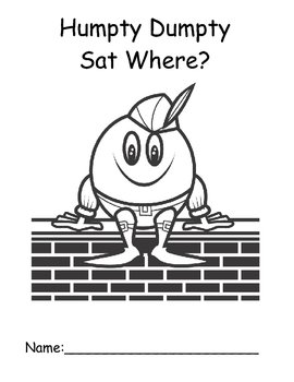 Humpty Dumpty Sat on a What???? An Interactive Book and