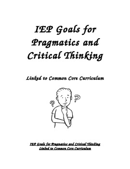IEP Goals for Pragmatics and Critical Thinking Linked to