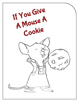 If You Give A Mouse A Cookie Coloring Pages : mouse, cookie, coloring, pages, Mouse, Cookie, Interactive, Booklet, Preschool, Diaries