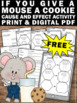 FREE If You Give a Mouse a Cookie Cause and Effect
