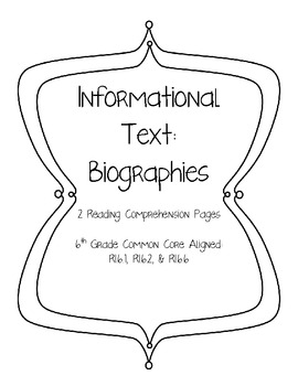 Informational Text Biography Reading Guide by 6th Grade