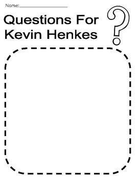 Interactive Read-Aloud: Kevin Henkes Texts Grade 1