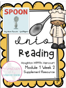 Into Reading HMH (Houghton Mifflin Harcourt)- Module 1