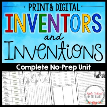 Inventors and Inventions Unit No Prep by Little School