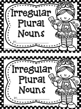 Irregular Plural Nouns (Mini Book and Games) by Second