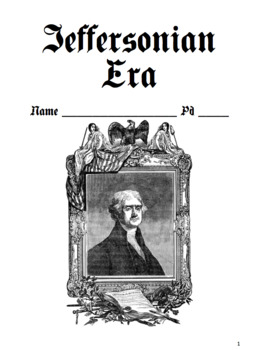 Jeffersonian Era Notes Packet / Jefferson (Version 2