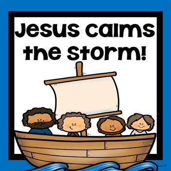 Jesus Calms The Storm Worksheets Teaching Resources Tpt