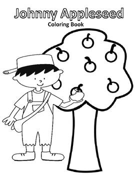 Johnny Appleseed Coloring Book with Informative Text by