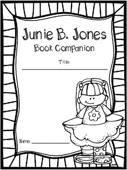 Junie B. Jones Book Companion (Print and Go unit for ANY