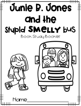 Junie B. Jones and the Stupid Smelly Bus {Literacy