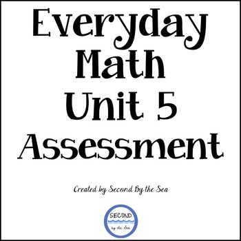 Kindergarten Everyday Math Unit 5 Assessment by Second By