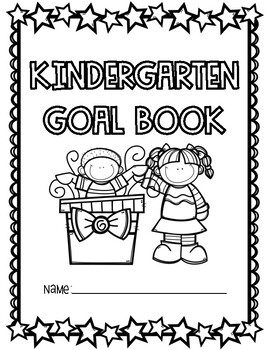Kindergarten Goals (Kindergarten Common Core I Can