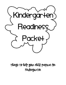Kindergarten Readiness Packet: reading, writing and math