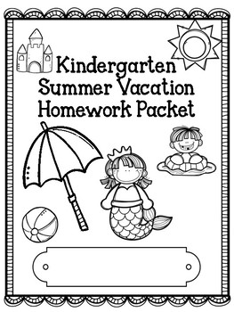 Kindergarten Summer Practice Homework Packet Fun, No Prep