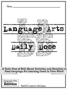 Language Arts Daily Dose {Weeks 5-8} by Created by