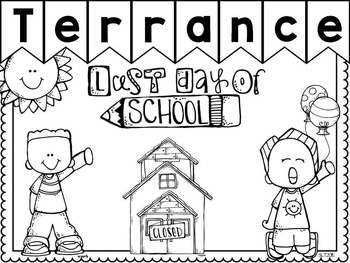 Last Day of School Editable Coloring Sheet by Sassy Little