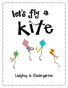 Let's Fly A Kite-A Science and Literacy Unit by Ladybug in