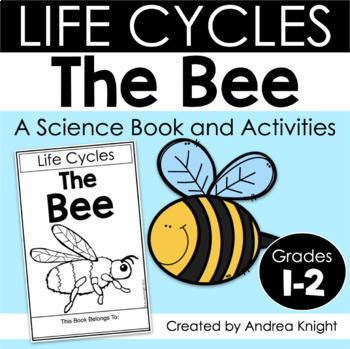 Life Cycles: The Bee {Books and Activities for K-2} by
