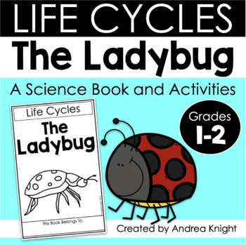 Life Cycles: The Ladybug {Books and Activities for K-2} by