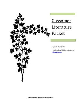 Literature Study/Novel Unit Packet for The Gossamer by