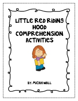 Little Red Riding Hood Comprehension Activity by Micah