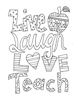 Live, Laugh, Love, Teach DESIGN Coloring Page by MODERN