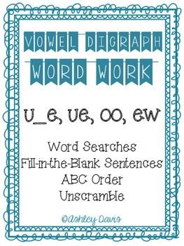 Vowel Digraph Word Work u_e ue oo ew by Ashley Marie