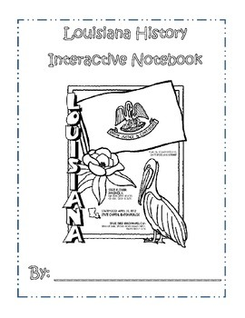 Louisiana History Interactive Notebook by Carrie Culpepper