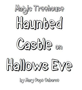 Magic Tree House: Haunted Castle on Hallows Eve Lit Group