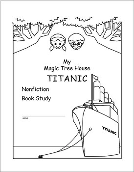 Magic Tree House Research Guide: Titanic Nonfiction Novel