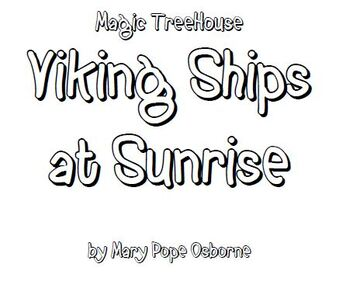Magic Tree House: Viking Ships at Sunrise Lit Group Packet
