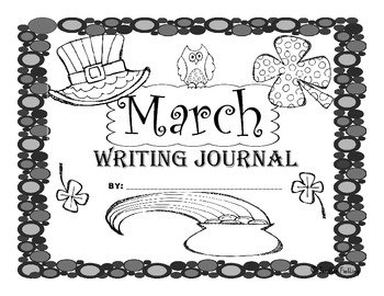 March Second Grade Writing Prompts and Journal Pages (CCS