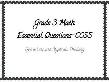 Math Essential Questions- Operations and Algebraic