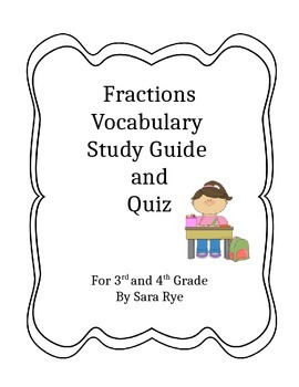 Math Fraction Vocabulary Study Guide and Worksheet by Sara