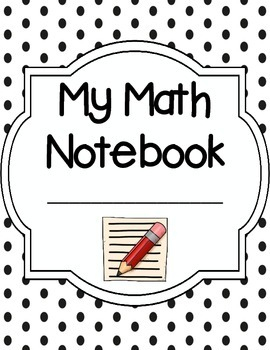 Math Notebook Cover, Section Dividers, and Rubric for Math Journals