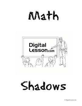 Math Shadows Project (Proportions and Indirect Measurement
