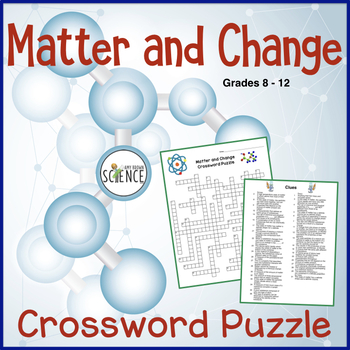 Matter and Change Crossword Puzzle (physical science) by