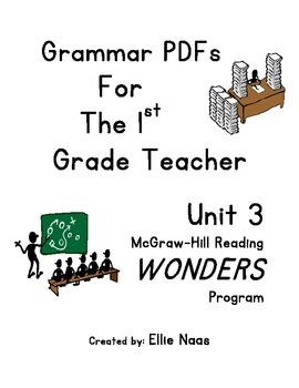 McGraw Hill Reading WONDERS GRAMMAR PDFs Unit 3 First