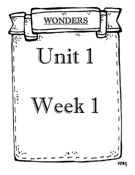 WONDERS 2014/2017 edition Grade 3 Unit 1 Weeks 1 to 5