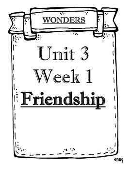 WONDERS 2014/2017 edition Grade 4 Unit 3 Weeks 1 to 5