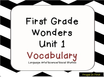 Wonders Unit 1 Vocabulary: Common Core by Frugal In First