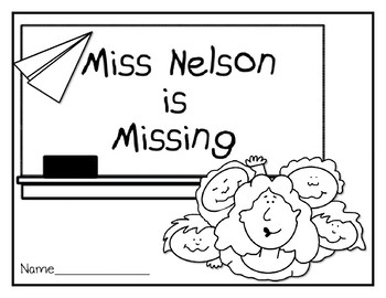 Miss Nelson is Missing--Response Journal for K-2 by Red