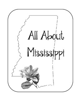 Mississippi Lapbook/Interactive Notebook. US State History