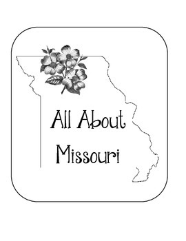 Missouri Lapbook/Interactive Notebook. US State History