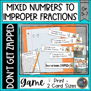 Mixed Numbers To Improper Fractions Don't Get Zapped Math Game By Misty Miller