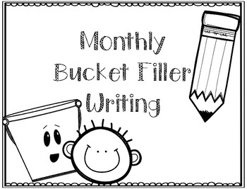 Monthly bucket filler writing by Making My Mark on Kinder