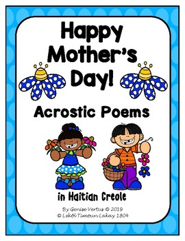 Happy Mother's Day In Creole : happy, mother's, creole, Mother's, Acrostic, Poems, Haitian, Creole, Genise, Vertus