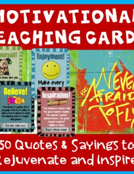Here are some teacher morale cards that have inspirational quotes to help you be an effective teacher.