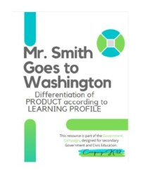 Mr. Smith Goes to Washington Differentiated Lesson by ...